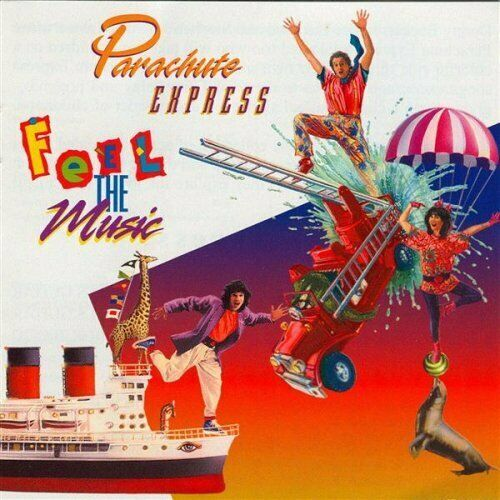Feel The Music Cd by Parachute Express