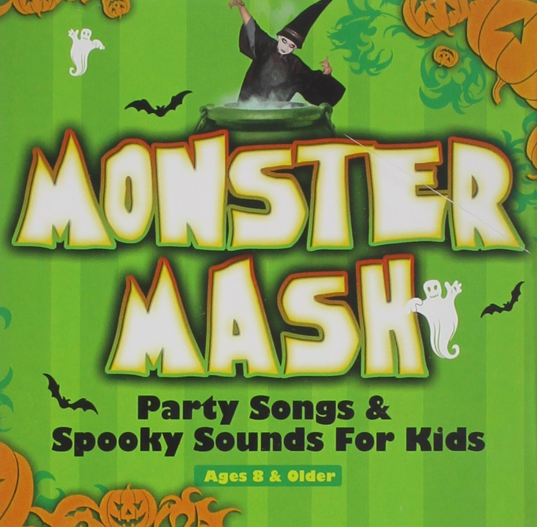 Monster Mash: Halloween Party Songs & Spooky Sounds For Kids Ages 8+ by Various Artists
