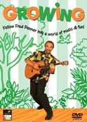 Growing - Music And Entertainment For The Preschool Child Fred Penner