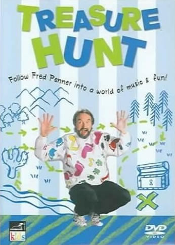 Treasure Hunt - Follow Fred Penner Into A World Of Music And Fun! by Fred Penner