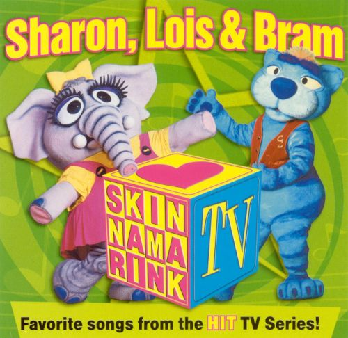 Skinnamarink Tv - Favorite Songs From The Hit Tv Series by Sharon, Lois & Bram