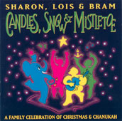 Candles, Snow And Mistletoe by Sharon, Lois & Bram