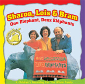 One Elephant, Deux Elephants - A Children's Recording For The Whole Family by Sharon, Lois & Bram