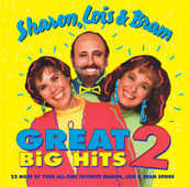 Great Big Hits Volume 2 - 23 More Of Your All-time Favorite Sharon, Lois & Bram Songs by Sharon, Lois & Bram