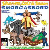 Smorgasbord - An Award-winning Collection Of Delicious Children's Songs by Sharon, Lois & Bram