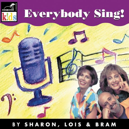 Sharon, Lois & Bram Everybody Sing