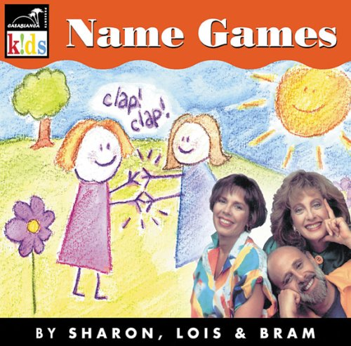 Name Games Songs Sharon, Lois & Bram