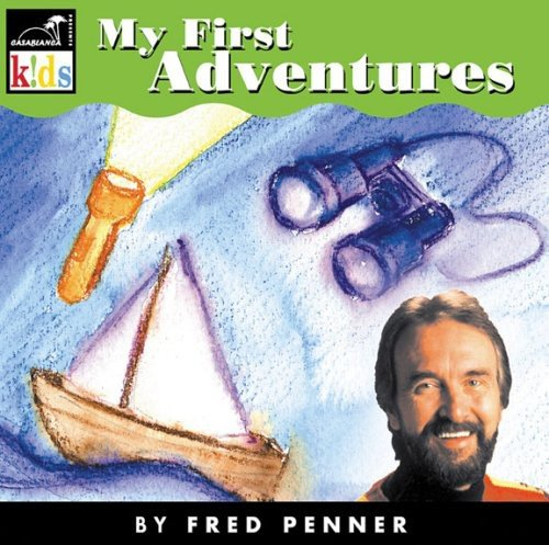 Fred Penner My First Adventures