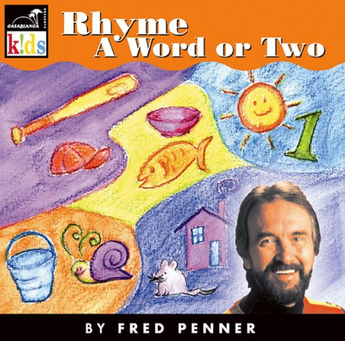 Rhyme A Word Or Two by Fred Penner