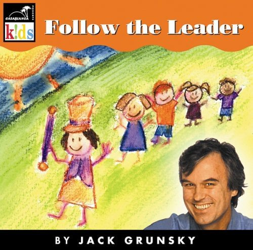 Jack Grunsky Follow The Leader