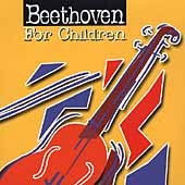 Beethoven For Children by Ludwig Van Beethoven