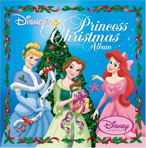 Walt Disney's Princess Christmas Album by Various Artists