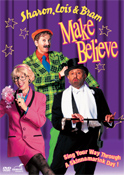 Make Believe Sharon, Lois & Bram