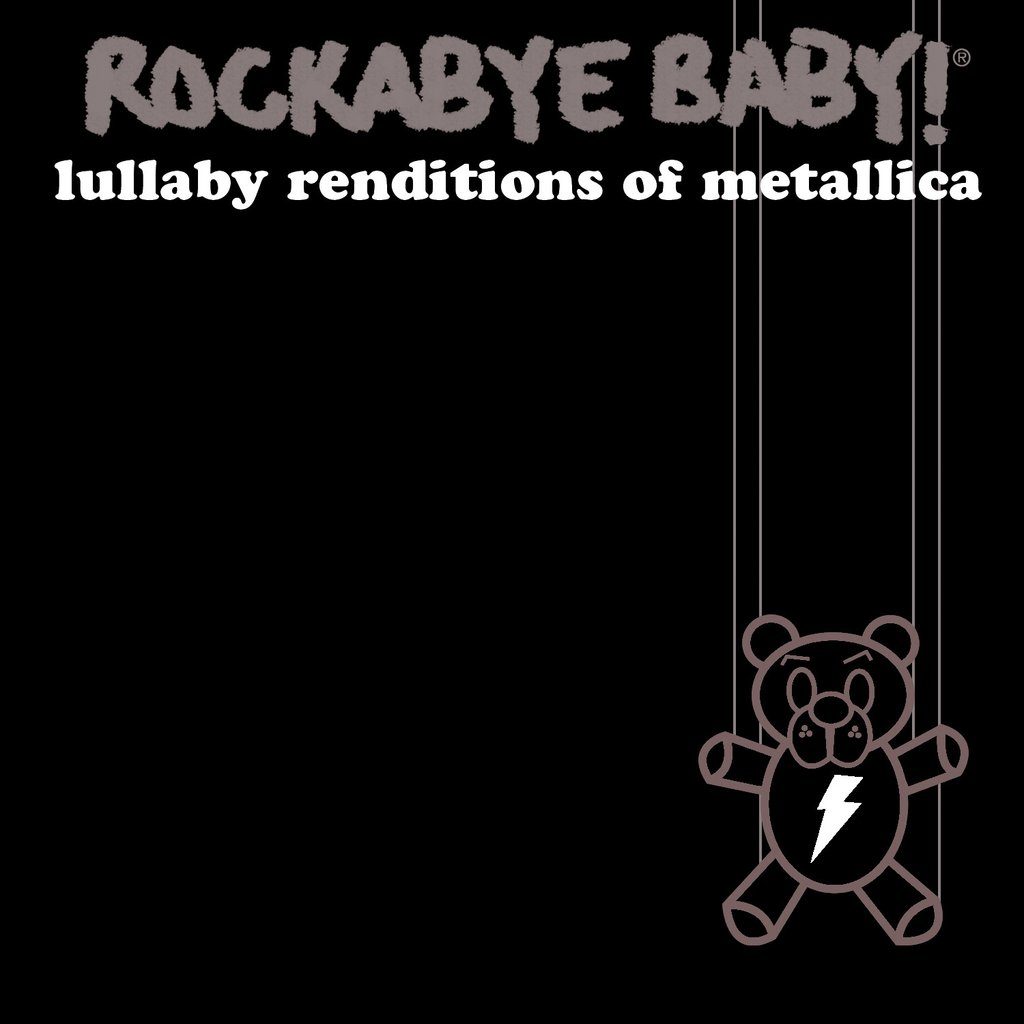 Rockabye Baby! Lullaby Renditions Of Metallica Rockabye Baby