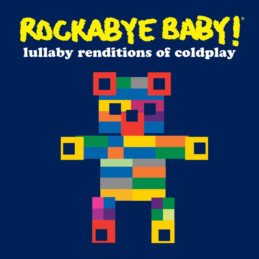 Rockabye Baby! Lullaby Renditions Of Coldplay by Rockabye Baby