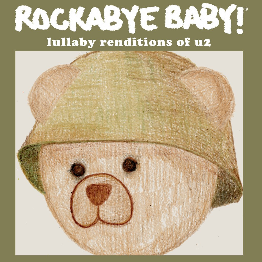 Rockabye Baby! Lullaby Renditions Of U2 by Rockabye Baby
