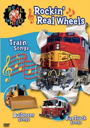 Rockin Real Wheels Songs - Train Songs, Fire Truck Songs, Bulldozer Songs Real Wheels