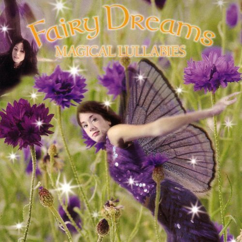 Magical Lullabies Cd Fairy Dreams