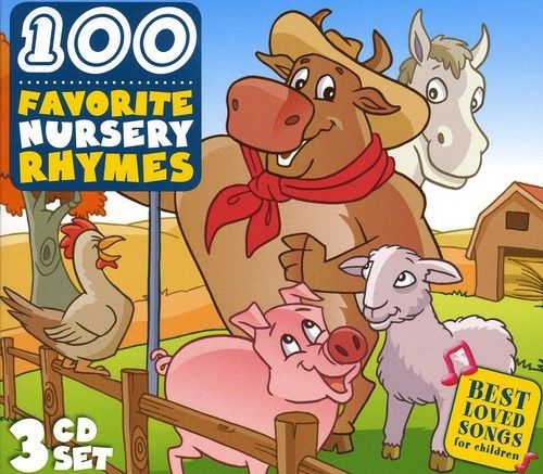 100 Favorite Nursery Rhymes Sing Along
