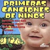 Baby's First Songs In Spanish: Primeras Canciones De Ninos by Baby's First - Spanish