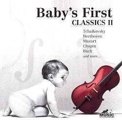 Baby's First Classics Ii by Various Artists