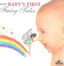 More Baby's First Fairy Tales Various Artists