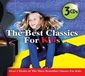 The Best Classics For Kids - 3 Cd Set by Various Artists