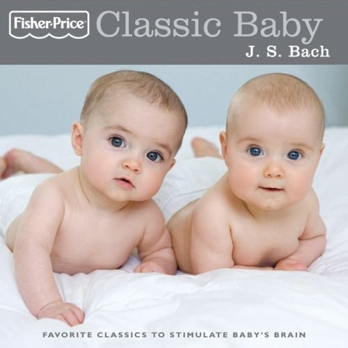 Classic Baby: J.s. Bach by Various Artists