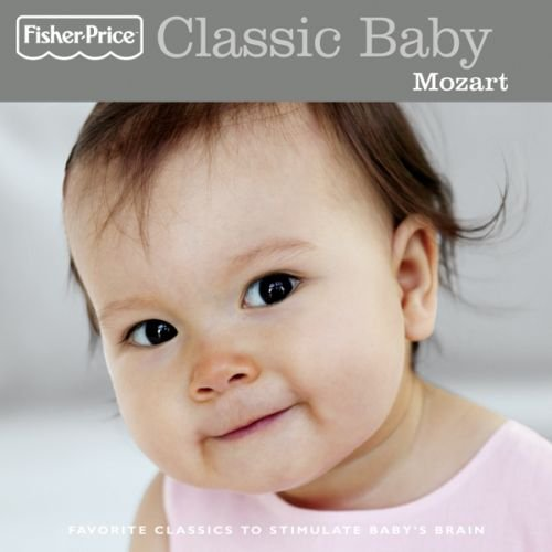 Classic Baby: Mozart by Various Artists
