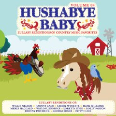 Hushabye Baby - Country Lullabies Volume 4 by Hushabye Baby
