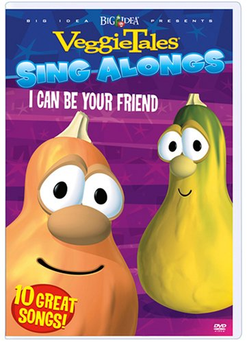 Veggietales Sing Alongs - I Can Be Your Friends 10 Great Songs