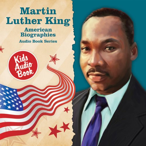 American Biographies: Martin Luther King by Various Artists