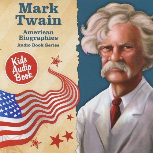 American Biographies: Mark Twain by Various Artists