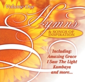 Hymns & Songs Of Inspiration - Volume 1 by Various Artists