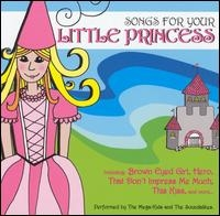 Songs For Your Little Princess The Mega Kids & The Soundalikes
