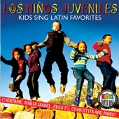 Los Ninos Juveniles - Kids Sing Latin Favorites by Mega Kids