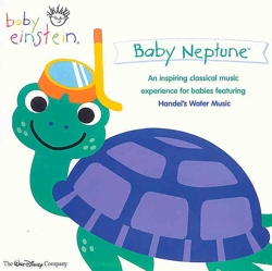 Baby Neptune, An Inspiring Classical Music Experience For Babies Featuring Handel's Water Music by Baby Einstein