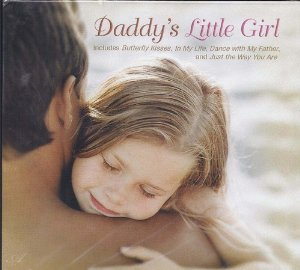 Daddy's Little Girl - Songs For Sharing by Various Artists