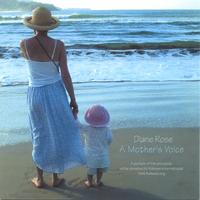 A Mother's Voice - Children's + Family Folk Music by Diane Rose