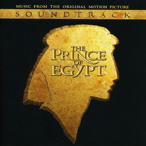 The Prince Of Egypt: Music From The Original Motion Picture Soundtrack by Various Artists