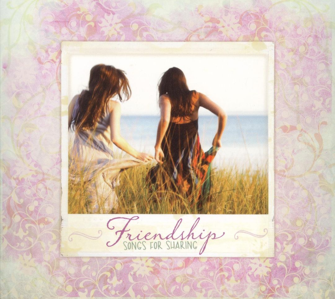 Friendship - Songs For Sharing by Various Artists