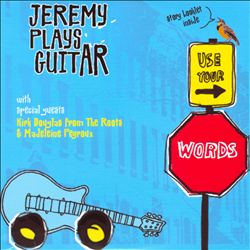 Use Your Words Jeremy Plays Guitar