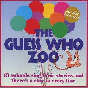 The Guess Who Zoo - 13 Animals Sing Their Stories Various Artists
