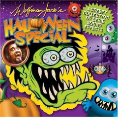 Wolfman Jack's Halloween Special - Creepy Collection Of Eerie Sound Effects Wolfman Jack