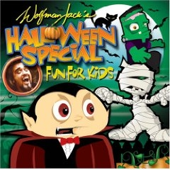 Wolfman Jack's Halloween Special - Fun For Kids by Wolfman Jack