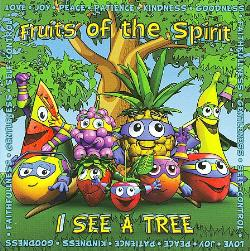 Fruit Of The Spirit - I See A Tree