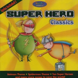 Super Hero Classics by Various Artists