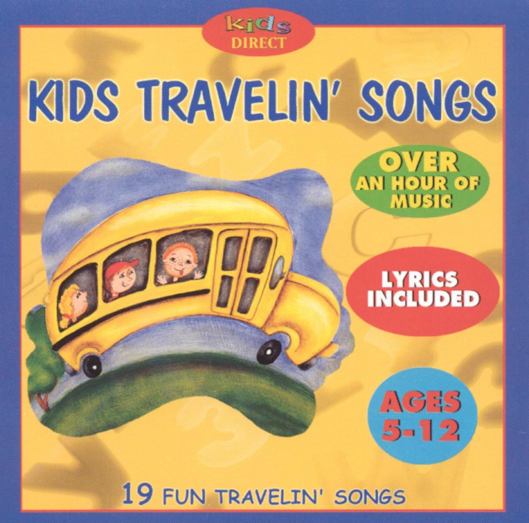 Kids Travelin' Songs - 19 Fun Traveling Songs For Children Various Artists