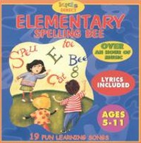 Elementary Spelling Bee - 19 Fun Learning Songs In Split-track Format Various Artists