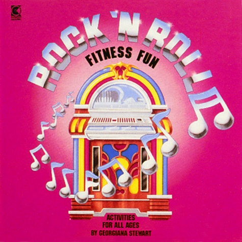 Rock N Roll Fitness Fun - Activities For All Ages Music Cd by Georgiana Stewart